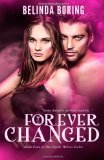 Forever Changed:   2013 9781493753888 Front Cover