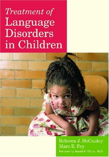 Treatment of Language Disorders in Children   2006 edition cover