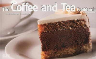 Coffee and Tea Cookbook  Revised  9781558672888 Front Cover