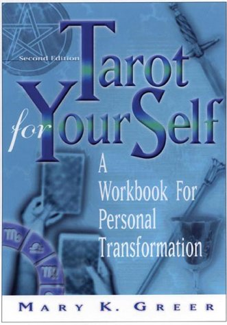 Tarot for Your Self A Workbook for Personal Transformation 2nd 2002 (Revised) edition cover