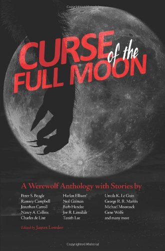 Curse of the Full Moon A Werewolf Anthology N/A edition cover