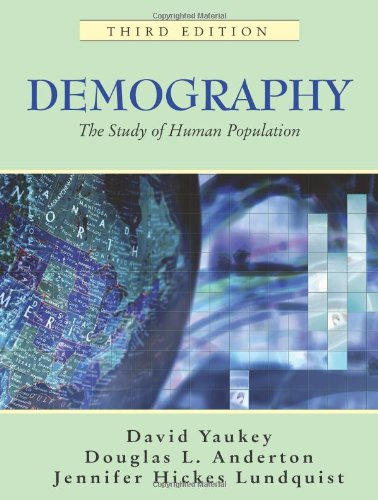 Demography The Study of Human Population 3rd 2007 edition cover