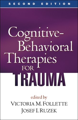 Cognitive-Behavioral Therapies for Trauma  2nd 2008 (Revised) edition cover