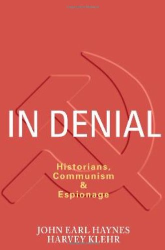 In Denial Historians, Communism and Espionage N/A edition cover