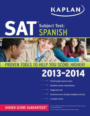 Kaplan SAT Subject Test Spanish 2013-2014  Revised  edition cover