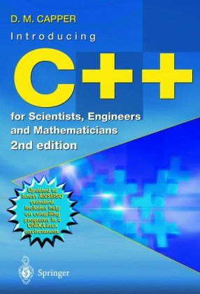 Introducing C++ for Scientists, Engineers and Mathematicians  2nd 2001 (Revised) edition cover