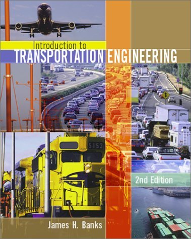 Introduction to Transportation Engineering  2nd 2002 (Revised) edition cover
