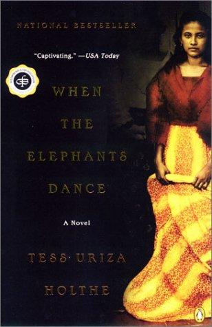 When the Elephants Dance A Novel  2002 edition cover
