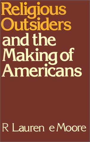 Religious Outsiders and the Making of Americans   1986 edition cover