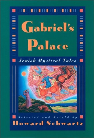 Gabriel's Palace Jewish Mystical Tales Reprint  9780195093889 Front Cover
