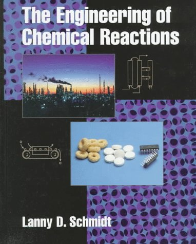Engineering of Chemical Reactions   1998 9780195105889 Front Cover