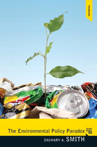 Environmental Policy Paradox  6th 2012 (Revised) 9780205855889 Front Cover