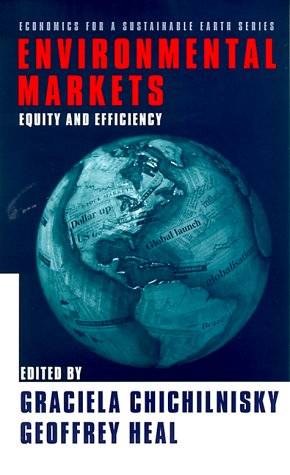 Environmental Markets Equity and Efficiency  2000 9780231115889 Front Cover