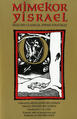 Mimekor Yisreal Selected Classical Jewish Folktales  1991 9780253205889 Front Cover