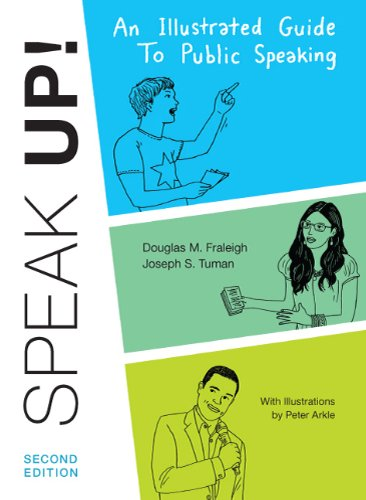 Speak Up An Illustrated Guide to Public Speaking 2nd 2011 edition cover