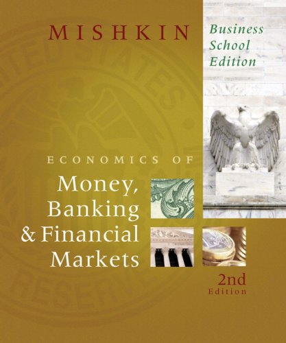 Economics of Money, Banking, and Financial Markets, Business School Edition  2nd 2010 edition cover