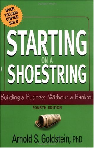Starting on a Shoestring Building a Business Without a Bankroll 4th 2002 (Revised) 9780471232889 Front Cover
