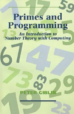 Primes and Programming Computers and Number Theory  1993 9780521409889 Front Cover
