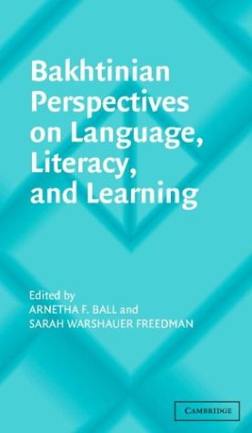 Bakhtinian Perspectives on Language, Literacy, and Learning   2004 9780521537889 Front Cover
