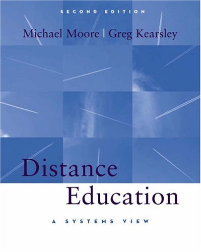 Distance Education A Systems View 2nd 2005 (Revised) 9780534506889 Front Cover