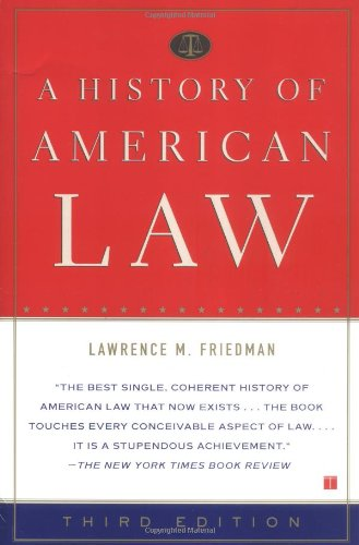History of American Law  3rd 2005 edition cover