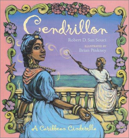 Cendrillon A Caribbean Cinderella  2002 9780689848889 Front Cover