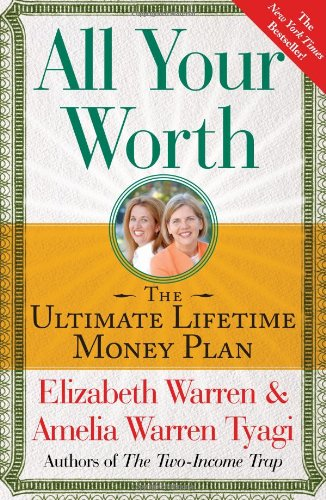 All Your Worth The Ultimate Lifetime Money Plan  2006 edition cover