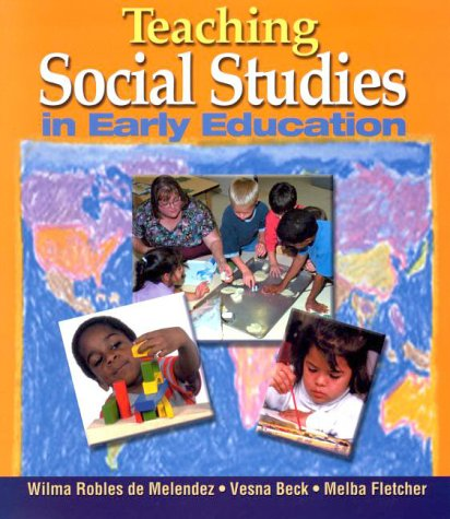 Teaching Social Studies in Early Education   2000 edition cover