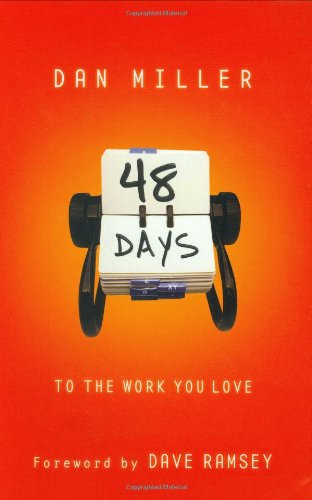 48 Days to the Work You Love Preparing for the New Normal  2005 9780805431889 Front Cover