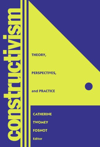 Constructivism : Theory, Perspectives and Practice 1st 1996 edition cover