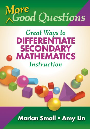 More Good Questions : Great Ways to Differentiate Secondary Mathematics Instruction  2010 edition cover