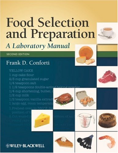 Food Selection and Preparation A Laboratory Manual 2nd 2008 (Lab Manual) edition cover