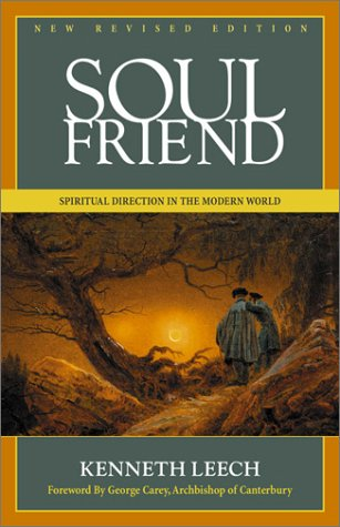 Soul Friend Spiritual Direction in the Modern World  2001 (Revised) edition cover