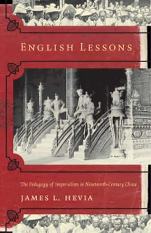 English Lessons The Pedagogy of Imperialism in Nineteenth-Century China  2003 edition cover