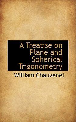 Treatise on Plane and Spherical Trigonometry  2009 edition cover