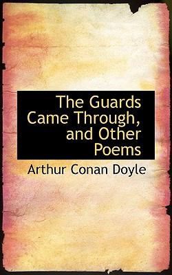 Guards Came Through, and Other Poems  N/A 9781116288889 Front Cover