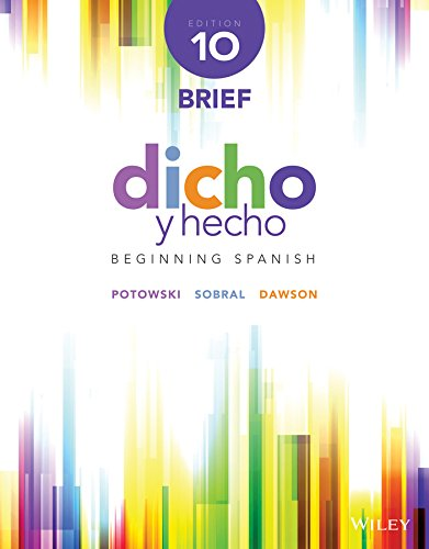 Dicho y Hecho Beginning Spanish 10th 2015 9781118932889 Front Cover