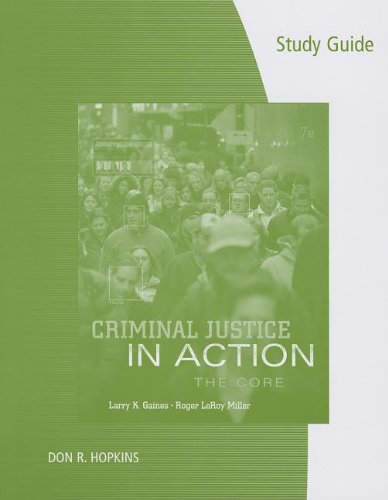 Criminal Justice in Action: The Core 7th 2013 9781285070889 Front Cover