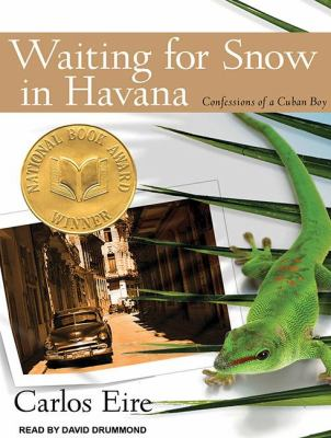 Waiting for Snow in Havana: Confessions of a Cuban Boy  2011 edition cover