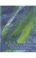 ACA Encyclopedia of Counseling   2008 edition cover
