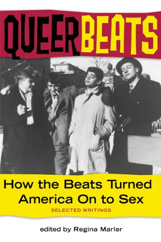 Queer Beats How the Beats Turned America on to Sex  2004 edition cover