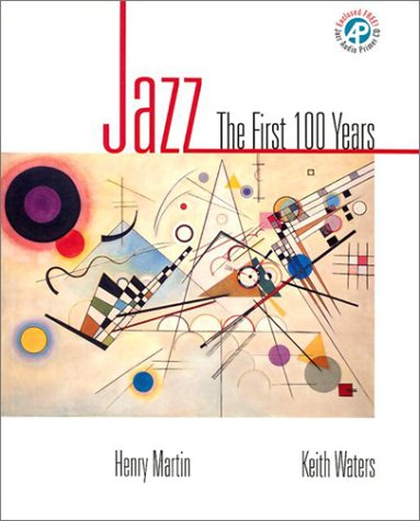 Jazz The First 100 Years  2002 9780028647890 Front Cover