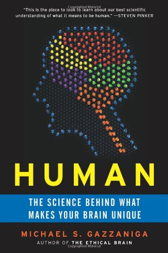 Human The Science Behind What Makes Your Brain Unique N/A edition cover