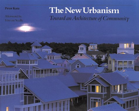 New Urbanism Toward an Architecture of Community  1994 edition cover