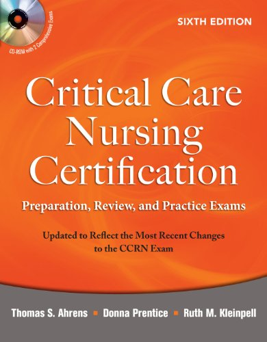 Critical Care Nursing Certification Preparation, Review, and Practice Exams 6th 2010 edition cover