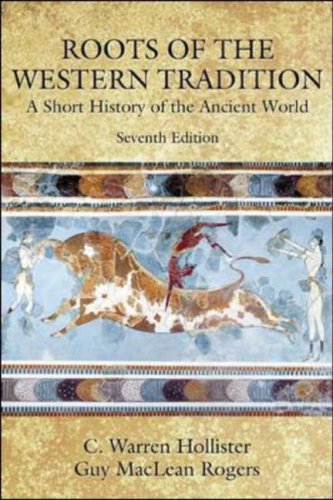 Roots of the Western Tradition A Short History of the Ancient World 7th 2005 (Revised) edition cover