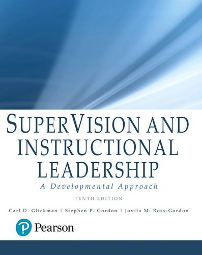 Supervision and Instructional Leadership: A Developmental Approach  2017 9780134449890 Front Cover