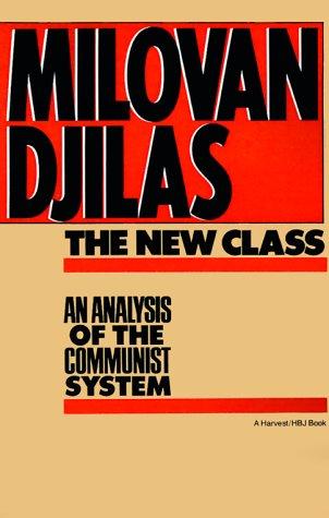 New Class:Analysis of Communist System An Analysis of the Communist System  1982 edition cover