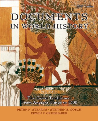 Documents in World History The Great Traditions - From Ancient Times to 1500 5th 2009 edition cover