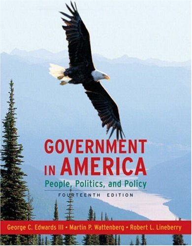 Government in America People, Politics, and Policy 14th 2009 edition cover